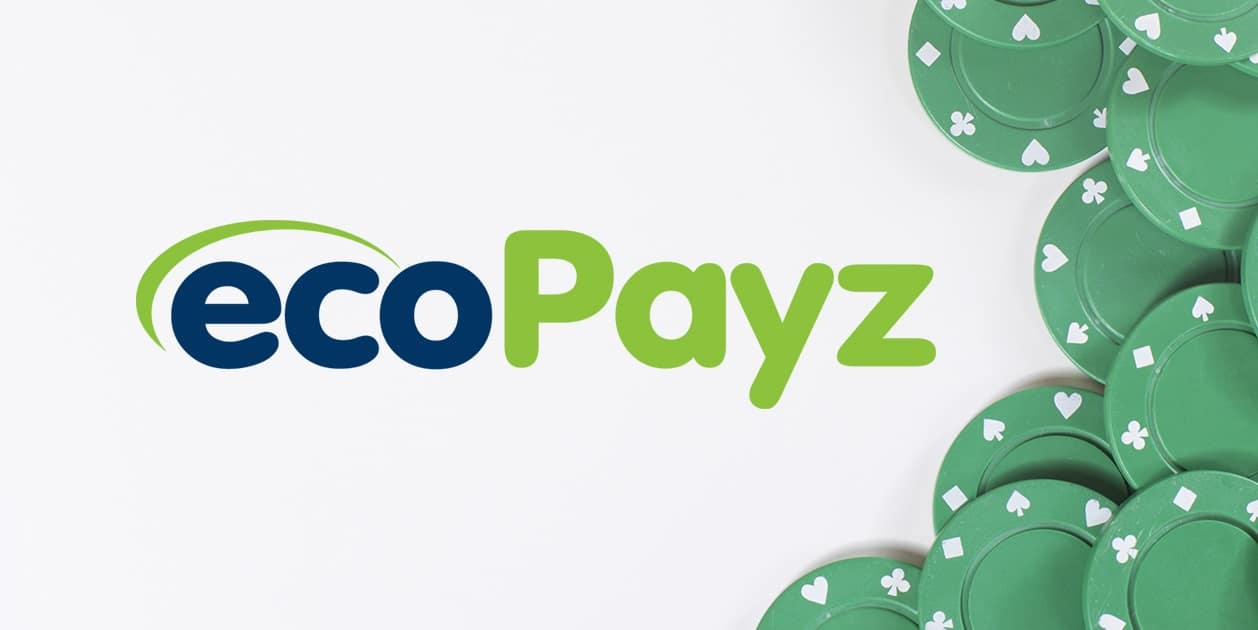 EcoPayz: why online casino goers choose it